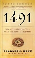 1491 : New Revelations of the Americas Before Columbus by Charles(1400032059)