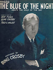 1931 - Bing Crosby -Where the Blue of the Night -Age 27