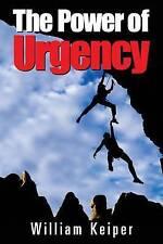 Il potere di urgenza: gioca per vincere con urgenza proattiva tramite Keiper, William