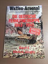 WAFFEN-ARSENAL SPECIAL BAND 12 - DIE DEUTSCHE FERNLENKTRUPPE 1943-1945