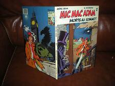 MIC MAC ADAM N°2 MORTS AU SOMMET - EDITION ORIGINALE 3e TRIMESTRE 1985 - DESBERG