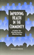 Improving Health in the Community: A Role for Performance Monitoring, Institute