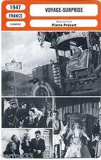 Fiche Cinéma. Movie Card. Voyage-surprise (France) Pierre Prévert 1947