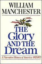 B000K7F878 The Glory and the Dream: A Narrative History of America, 1932-1972,