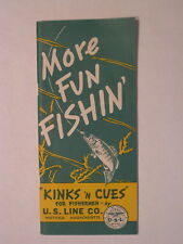"1944 MORE FUN FISHING ""KINKS N CUES"" Pamphlet by U.S. LINE COMPANY NEAR-MINT"