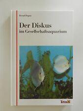 Bernd Degen Der Diskus im Gesellschaftsaquarium