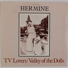 Hermine: Tv Lovers / Valley of the Dolls Uk Human New Wave 7� Nm-