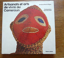 Rare Afrique ARTISANATS ET ARTS DE VIVRE AU CAMEROUN Photographies et textes