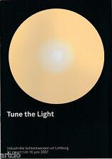 Tune the light - Industriële Lichtontwerpen uit Limburg 2007