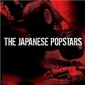 The Japanese Popstars - We Just Are (2008)