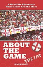 About The Game: The LOT By Glynn Davies