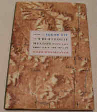 From Squaw Tit to Whorehouse Meadow How Maps Name Claim & Inflame Mark Monmonier