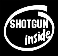 """Shotgun Inside"" decal sticker, Shotgun,Riot Shotgun,12 gauge, 410 gauge"