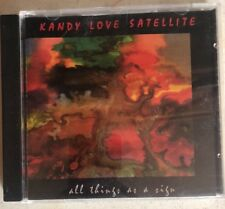 CD Music Kandy Love Satellite All Things As A Sign