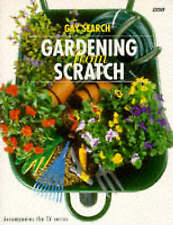 """""""VERY GOOD"""" Gardening from Scratch: v. 1, Search, Gay, Book"""