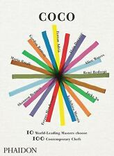Coco: 10 World-Leading Masters Choose 100 Contemporary Chefs Cook Book - LN