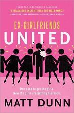 Ex-Girlfriends United: Dan used to get the girls. Now the girls are ge-ExLibrary