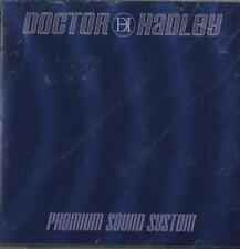 Doctor Hadley Premium Sound System CD *SEALED* Dr