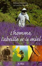 L'HOMME, L'ABEILLE et le MIEL par MARCHENAY + BERARD = apiculteur + ruche