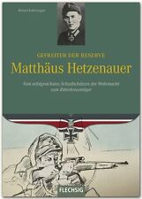 Ritterkreuzträger Matthäus Hetzenauer Scharfschützen der Wehrmacht Buch 3. GD