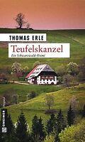Teufelskanzel: Kaltenbachs erster Fall von Erle, Thomas | Buch | Zustand gut