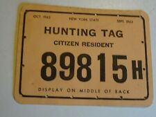 1962 - 1963 New York State Hunting Tag Citizen Resident back tag 89815H