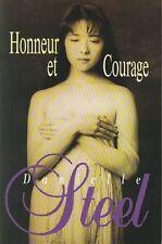 Honneur et courage.Danielle STEEL.France loisirs S008