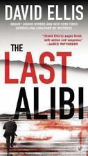 THE LAST ALIBI by David Ellis(HARDCOPY) 1st ed. PRISITINE, LN