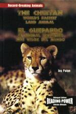 El Guepardo/the Cheetah: El Animal Terrestre Mas Valoz Del Mundo (Campeones del