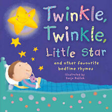Twinkle, Twinkle, Little Star: And Other Favourite Bedtime Rhymes, Rescek, Sanja