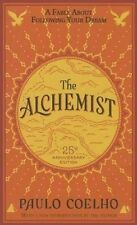 The Alchemist a Fable About Following Your Dream Paulo Coelho 25th Anniversary