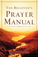 The Believer's Prayer Manual (Paperback or Softback)