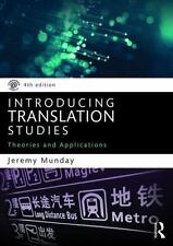 Introducing Translation Studies : Theories and Applications by Jeremy Munday...