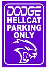 Dodge Hellcat Parking Only Sign, Purple & White .040 Aluminum, NEW