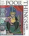 Poor Things: Episodes from the Early Life of Archi