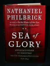Sea of Glory : America's Voyage of Discovery Nathan Philbrick Hardcover 1st Ed