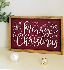Have Yourself a Merry Little Christmas Framed, Merry Little Christmas Sign, Snow