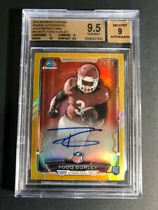 2015 BOWMAN CHROME TODD GURLEY ROOKIE RC GOLD REFRACTORS 29/75 BGS 9.5/9 AUTO