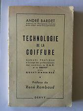 TECHNOLOGIE DE LA COIFFURE 1950 BARDET ILLUSTRE MANUEL PRATIQUE QUESTIONNAIRES