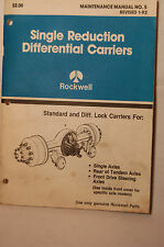 Rockwell Single Reduction Differential Carriers Manual #5, Revised 1-92