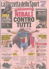 GAZZETTA dello SPORT 6-5-16 NIBALI Giro D'Italia IBRA Valentino Rossi Bocelli