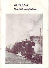 Chronik=Dokumentation zur Güterzugdampflok 411132=4 Von Halle nach Eisleben