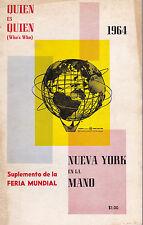 QUIEN ES QUIEN - 1964 NEW YORK WORLD'S FAIR WHO'S WHO in SPANISH by Quintero