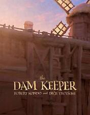 The Dam Keeper by Dice Tsutsumi, Robert Kondo (Hardback, 2017)