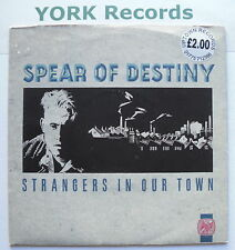 "SPEAR OF DESTINY - Strangers In Our Town - Excellent Con 7"" Single Ten TEN 148"