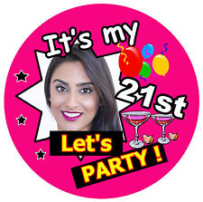 21st BIRTHDAY BADGE (LET'S PARTY!) - BIG PERSONALISED BADGE, PHOTO, ANY COLOURS
