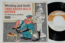"WHISTLING JACK SMITH -I Was Kaiser Bill's Batman (Originalaufnahme)- 7"" 45"