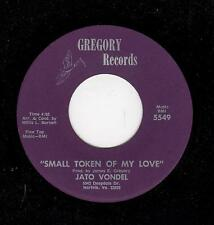 NORTHERN SOUL GROUP-JATO VONDEL-SMALL TOKEN OF MY LOVE/WE'LL JOIN TOGETHER