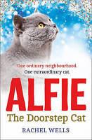 Alfie the Doorstep Cat, Wells, Rachel, Very Good Book