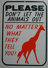 funny man cave sign plastic Please dont let out animals humorous shop work place